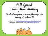 Descriptive Writing Unit - Fall Gourds!
