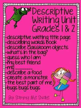 Descriptive Writing Unit Grade 1 & 2