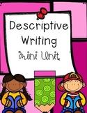 Descriptive Writing Unit Mini-Pack