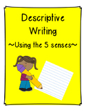 Descriptive Writing - Using the 5 Senses