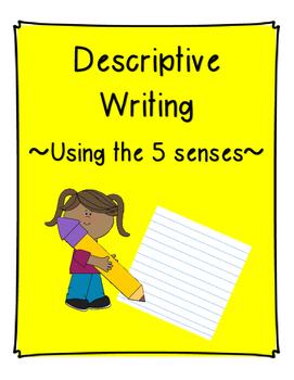 Descriptive Writing - Using the 5 Senses