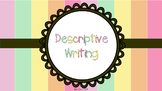 Descriptive Writing for Middle School Students