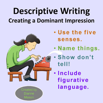 descriptive writing creating a dominant impression by dianne mason