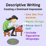 Descriptive Writing Creating A Dominant Impression