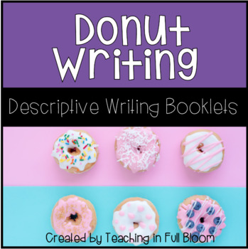 Descriptive Writing with Donuts