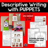 Descriptive Writing with Puppets