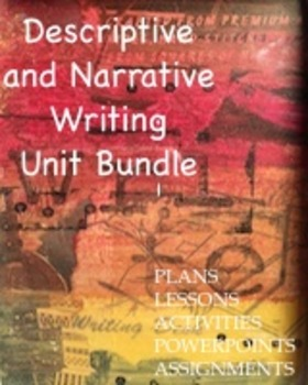 Descriptive and Narrative Writing Unit Plan