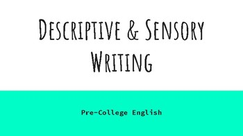 Descriptive and Sensory Writing