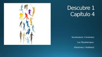 Descubre 1 - Leccion 4 - Vocabulary Los Pasatiempos