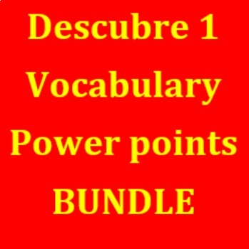 Descubre 1 Vocabulary power points Bundle