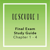 Descubre 1- Final Exam Study Guide (Chapters 1-4)