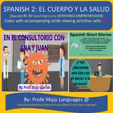 Descubre 2 L1: En el consultorio (Video and Listening Comp