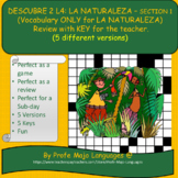 Descubre 2 L4- Naturaleza - LA NATURALEZA -SECTION 1 Vocab