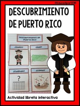 Descubrimiento de Puerto Rico- libreta interactiva