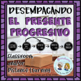 Desempacando el Presente Progresivo / Unpacking the Presen