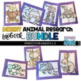 Desert Animal BUNDLE Research Projects - Eight Desert Animal Research Lapbooks