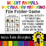 Desert Animal Vocabulary Folder Game for Early Childhood Special Education