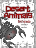 Desert Animals - A First Grade Literacy Center