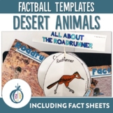Desert Animals Factballs and Fact Sheets