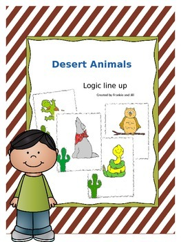 Desert Animals Logic Line Up - No Prep  Common Core Aligned