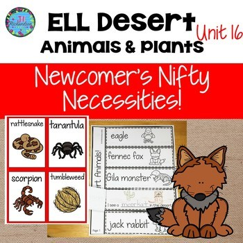 ESL VOCABULARY:  Desert Animals and Plants! For ELL Newcomers