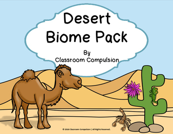 Desert Biome Habitat Science Pack (Worksheets, Vocabulary, Chart, Foldables)