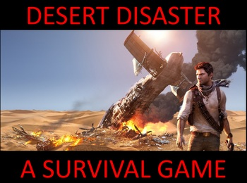 Desert Disaster: A Survival Game