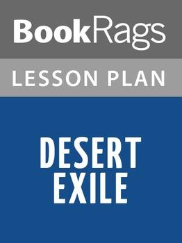 Desert Exile Lesson Plans