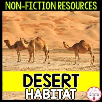 Desert Habitat Non-Fiction Resources {Close Reads & Inform