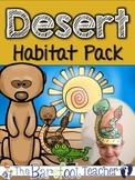 Desert Habitat Pack - 170 pgs. of Non-Fiction Desert Fun!