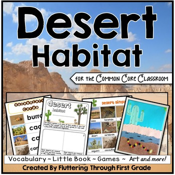 Desert Habitat For The Common Core Classroom By Fluttering Through