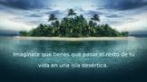 Desert Island Survival Scenario Activity Power Point (Spanish)
