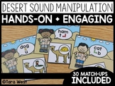 Desert Manipulating Sounds Match-Ups