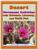 Desert Science with Movement Activities, Literacy, and Mat