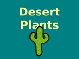 Desert Plants - Geography