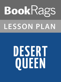 Desert Queen: Lesson Plans