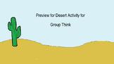Desert Survival Activity for Group Think Unit