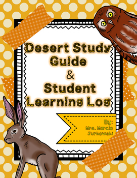 Desert Study Guide and Student Learning Log Recording Sheet