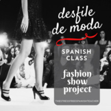 La Ropa Spanish Clothing Unit project: Class Fashion Show Project Based Learning