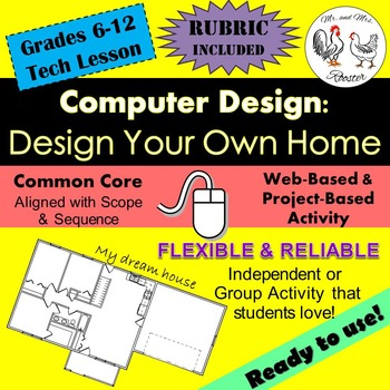 Tech Lesson - Design Your Own Home!