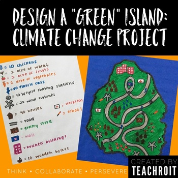 "Design A ""Green"" Island: Climate Change Project PBL (NGSS Aligned, Editable)"