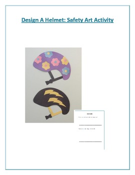 Design A Helmet: Safety Art Activity