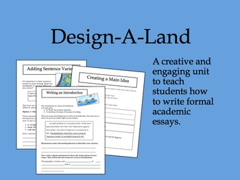 Informational Essay Writing: Design A Land