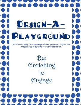 Design-A-Playground (Area, Perimeter, Regular, and Irregular shapes)