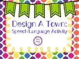 Design A Town: Speech/Language Activity