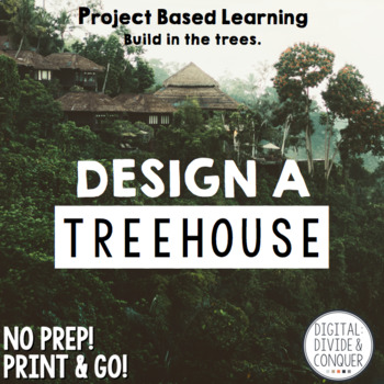Design A Treehouse, A Project Based Learning Activity (PBL) | TpT on robert rodriguez designer, cabin designer, safari designer, kitchen designer, tent designer, studio designer, party designer, wedding designer, outdoor designer, target designer,