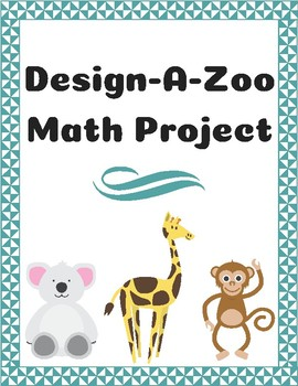 Design-A-Zoo Math Project