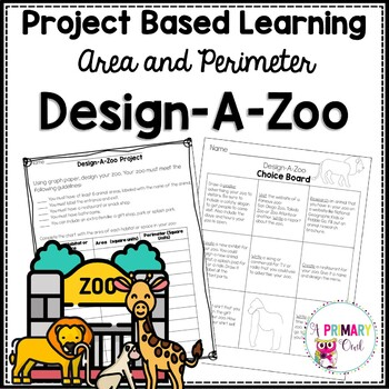 Design-A-Zoo Project Based Learning: Area and Perimeter