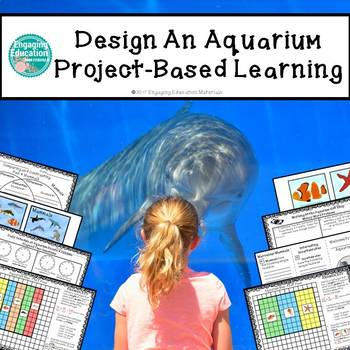 Design An Aquarium Project-Based Learning
