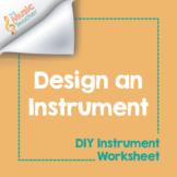 Design An Instrument | DIY Instrument Worksheet [Distance